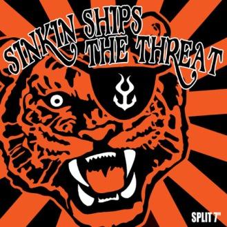"SINKIN' SHIPS ""SPLIT W/ THE THREAT"" 7"""