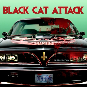 "BLACK CAT ATTACK ""EDRACULATION"" CD"