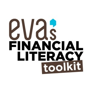 EVA'S FINANCIAL LITERACY TOOLKIT